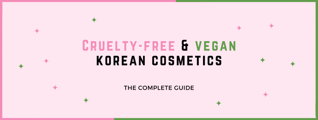 Complete Guide to Cruelty-Free and Vegan Korean Cosmetics
