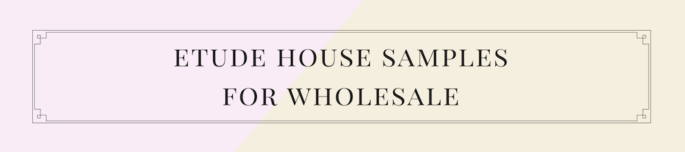 Etude House Samples Are Now Available For Wholesale