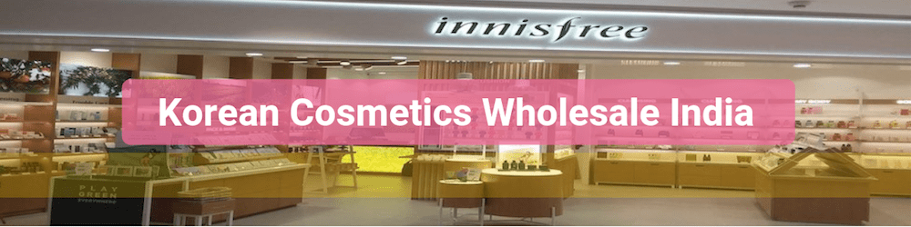 Korean Cosmetics Wholesale Supplier India