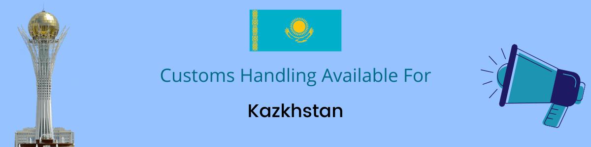 Kazkhstan Customs Handling